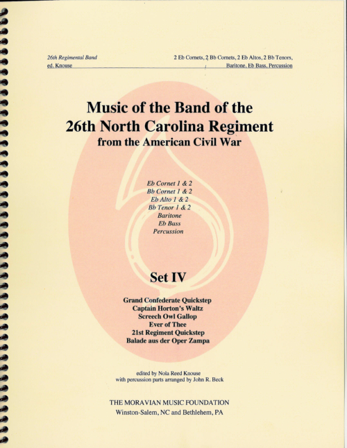 Music Of The Band Of The 26th North Carolina Regiment Authorized Editions – Set IV