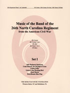 Music Of The Band Of The 26th North Carolina Regiment Authorized Editions – Set I