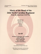 Music Of The Band Of The 26th North Carolina Regiment Authorized Editions – Set III