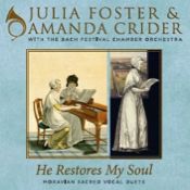 Julia Foster and Amanda Crider He Restores My Soul