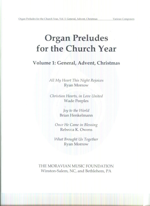 Organ Preludes For The Church Year Vol. 1
