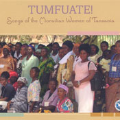 Tumfuate! – Songs of the Moravian Women of Tanzania