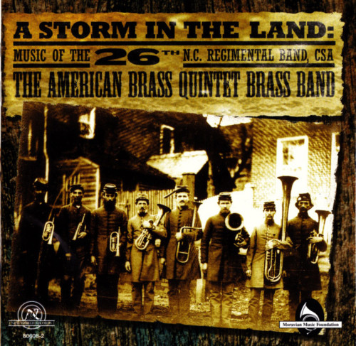 A Storm in the Land: Music of the 26th N.C. Regimental Band