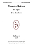 Moravian Sketches for Organ - Vol. 2 Lent